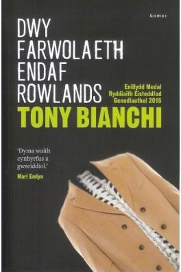 Dwy Farwolaeth Endaf Rowlands - Enillydd y Fedal Ryddiaith 2015