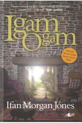 Igam Ogam – Enillydd Gwobr Goffa Daniel Owen 2008