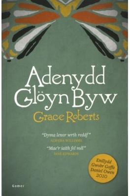 Adenydd Glöyn Byw - Enillydd Gwobr Goffa Daniel Owen 2010