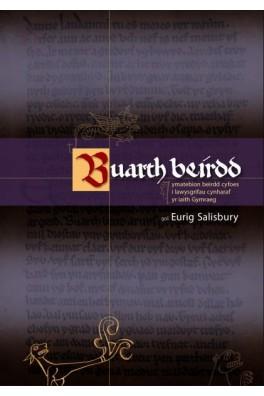 Buarth Beirdd - Ymatebion Beirdd Cyfoes i Lawysgrifau Cynharaf yr Iaith Gymraeg