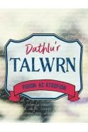 Dathlu'r Talwrn - Pigion ac Atgofion