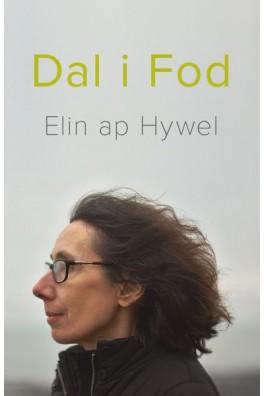 Dal i Fod - Cerddi Elin Ap Hywel