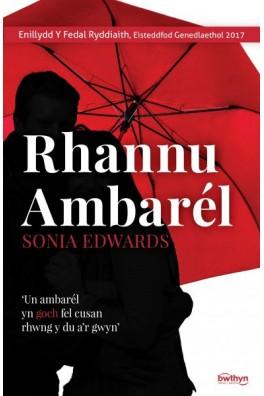 Rhannu Ambarél - Enillydd y Fedal Ryddiaith 2017
