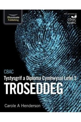 CBAC Tystysgrif a Diploma Cymhwysol Lefel 3 Troseddeg