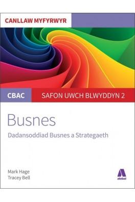CBAC Canllaw Myfyrwyr: Busnes - Dadansoddiad Busnes a Strategaeth