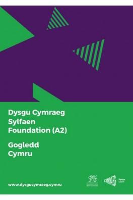 Dysgu Cymraeg: Sylfaen/Foundation (A2) - Gogledd Cymru/North Wales