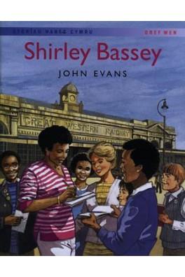 Storïau Hanes Cymru: Shirley Bassey