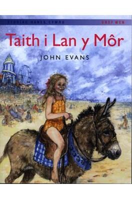 Storïau Hanes Cymru: Taith i Lan y Môr