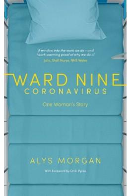 Ward Nine - Coronavirus - One Woman's Story