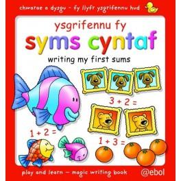 Fy Llyfr Ysgrifennu Hud/My Magic Writing Book: Ysgrifennu fy Syms Cyntaf/Writing My First Sums