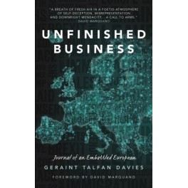 Unfinished Business - Journal of an Embattled European