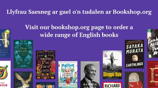 Llyfrau Saesneg y rhyngwladol ar gael yn ein cornel ni o Bookshop.org